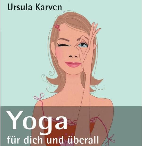 Yoga Übungen für den Alltag