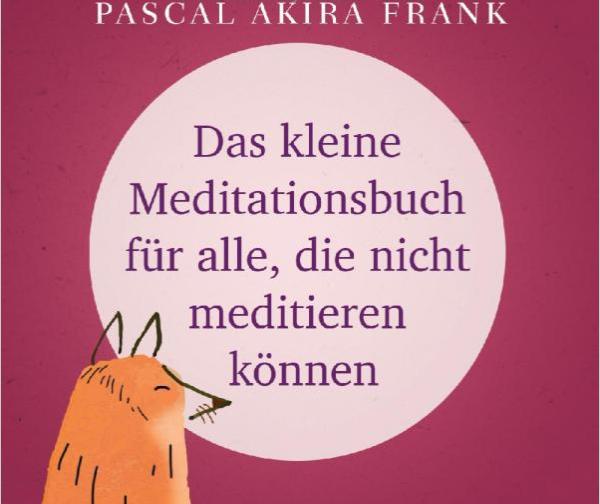 Meditieren leicht gemacht – Yoga Meditation